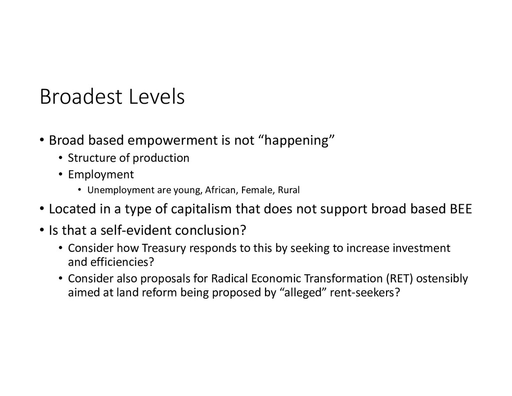 Broadest Levels • Broad based empowerment is no...
