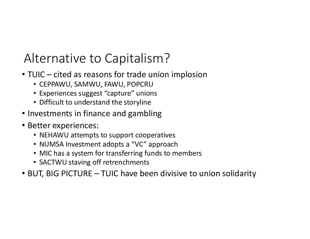 Alternative to Capitalism? • TUIC – cited as re...