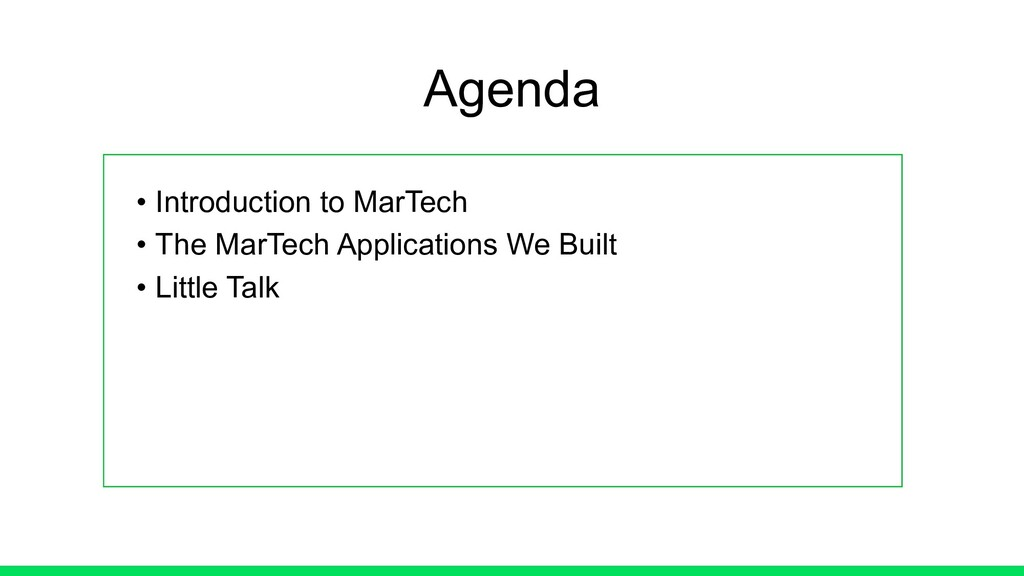 • Introduction to MarTech • The MarTech Applica...