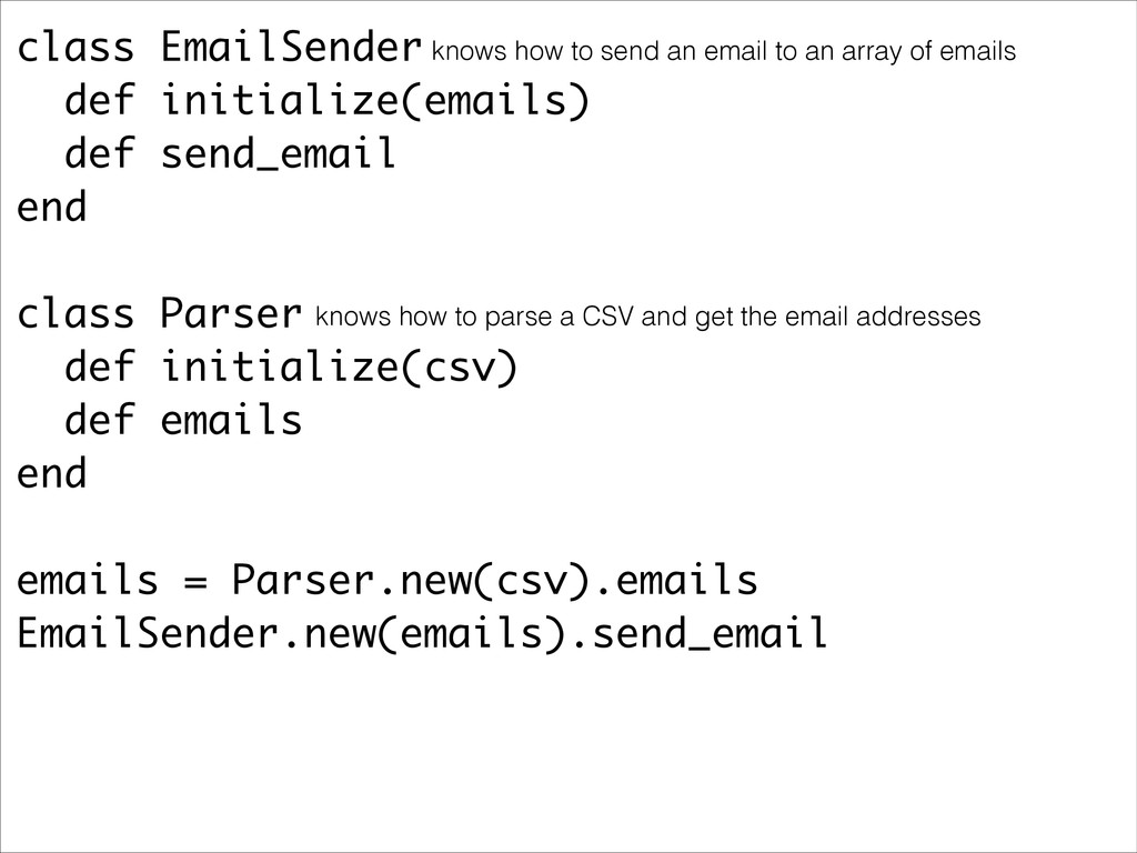 class EmailSender def initialize(emails) def se...
