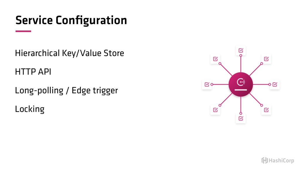 Service Configuration Hierarchical Key/Value Sto...