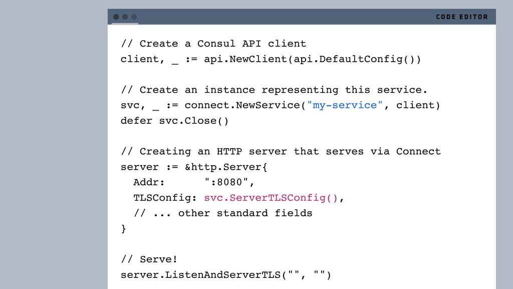 // Create a Consul API client client, _ := api....