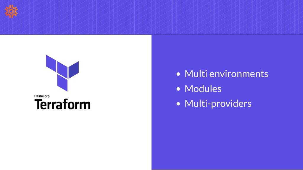 Multi environments Modules Multi-providers