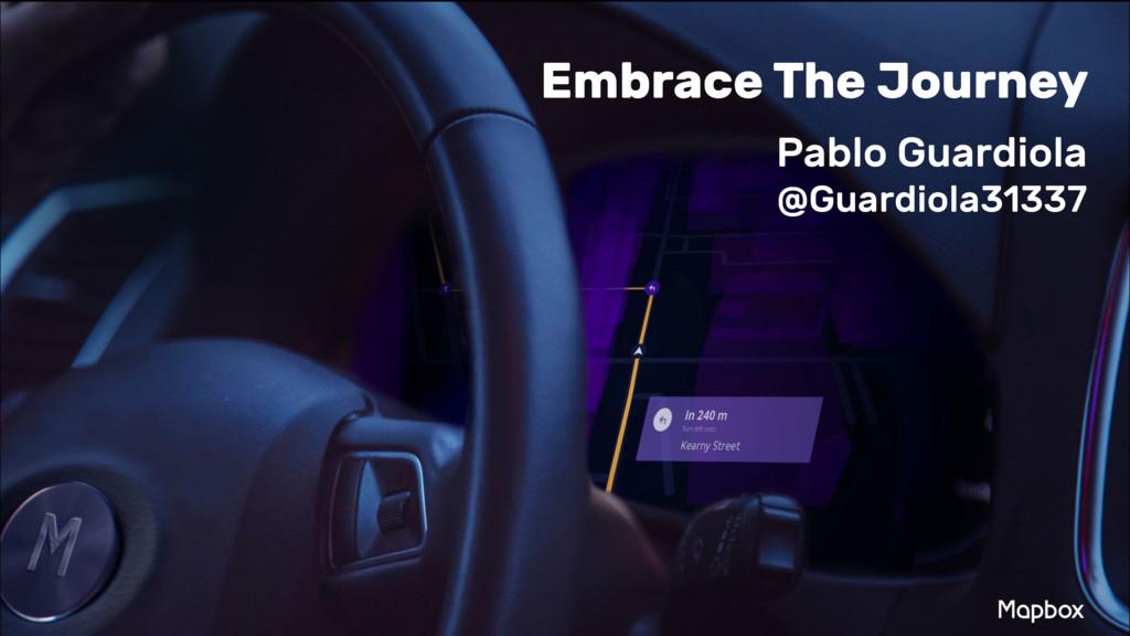Embrace The Journey Pablo Guardiola @Guardiola...