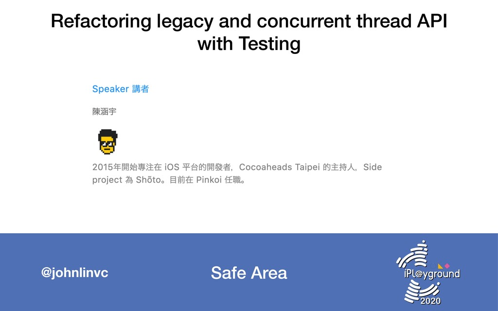Safe Area @johnlinvc Refactoring legacy and con...