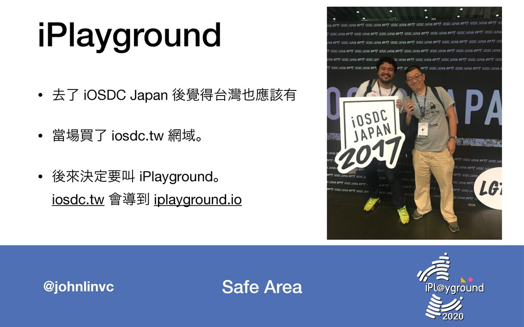 Safe Area @johnlinvc iPlayground • ڈྃ iOSDC Jap...