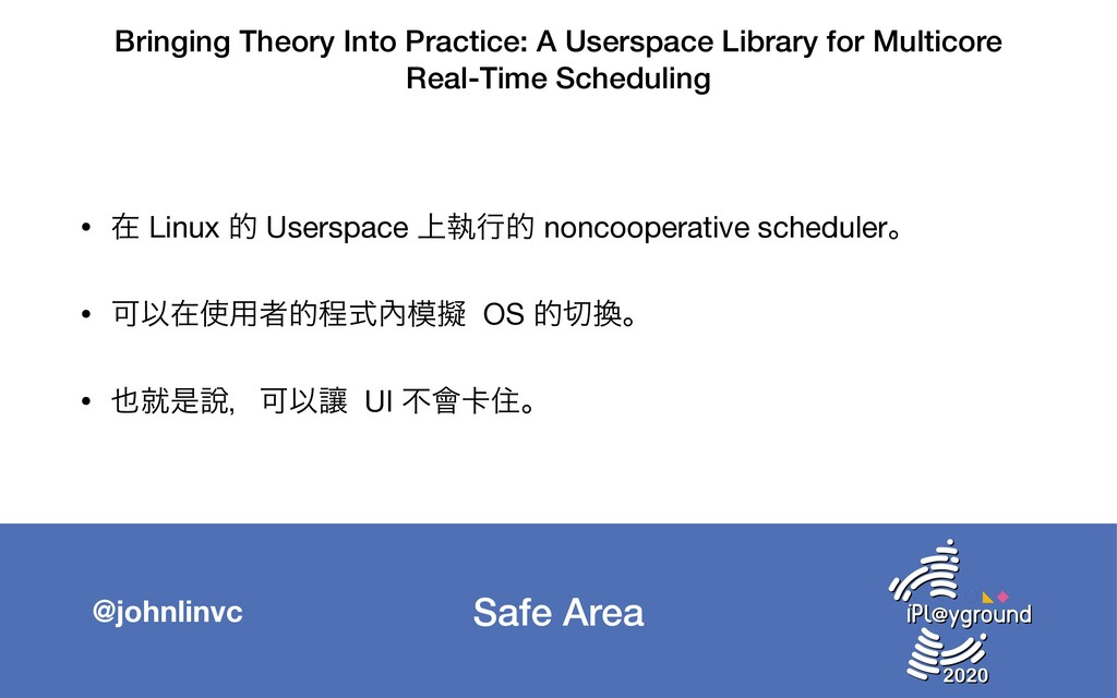 Safe Area @johnlinvc Bringing Theory Into Pract...