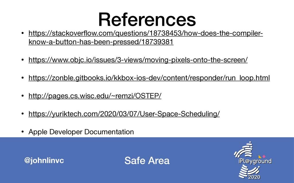 Safe Area @johnlinvc References • https://stack...