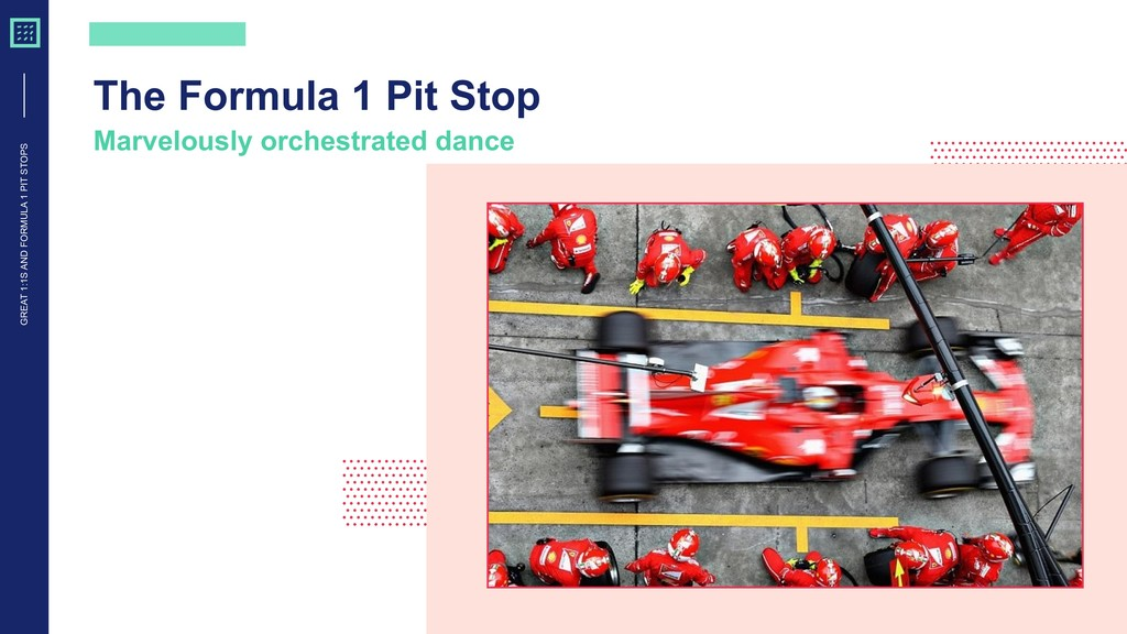 GREAT 1:1S AND FORMULA 1 PIT STOPS The Formula ...