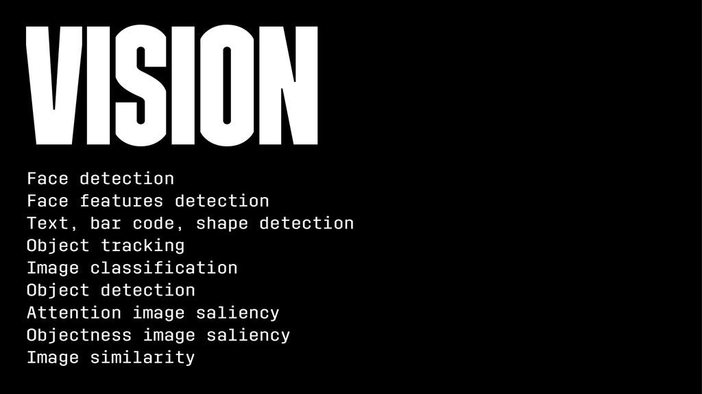 Vision Face detection Face features detection T...
