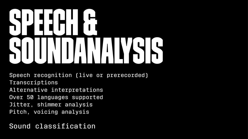 Speech & SoundAnalysis Speech recognition (live...