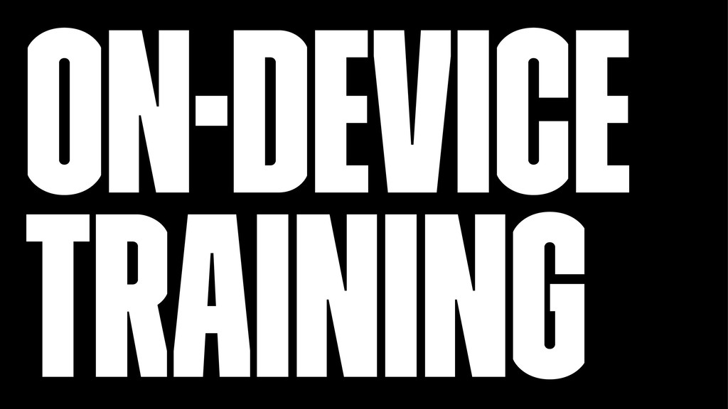 On-device Training