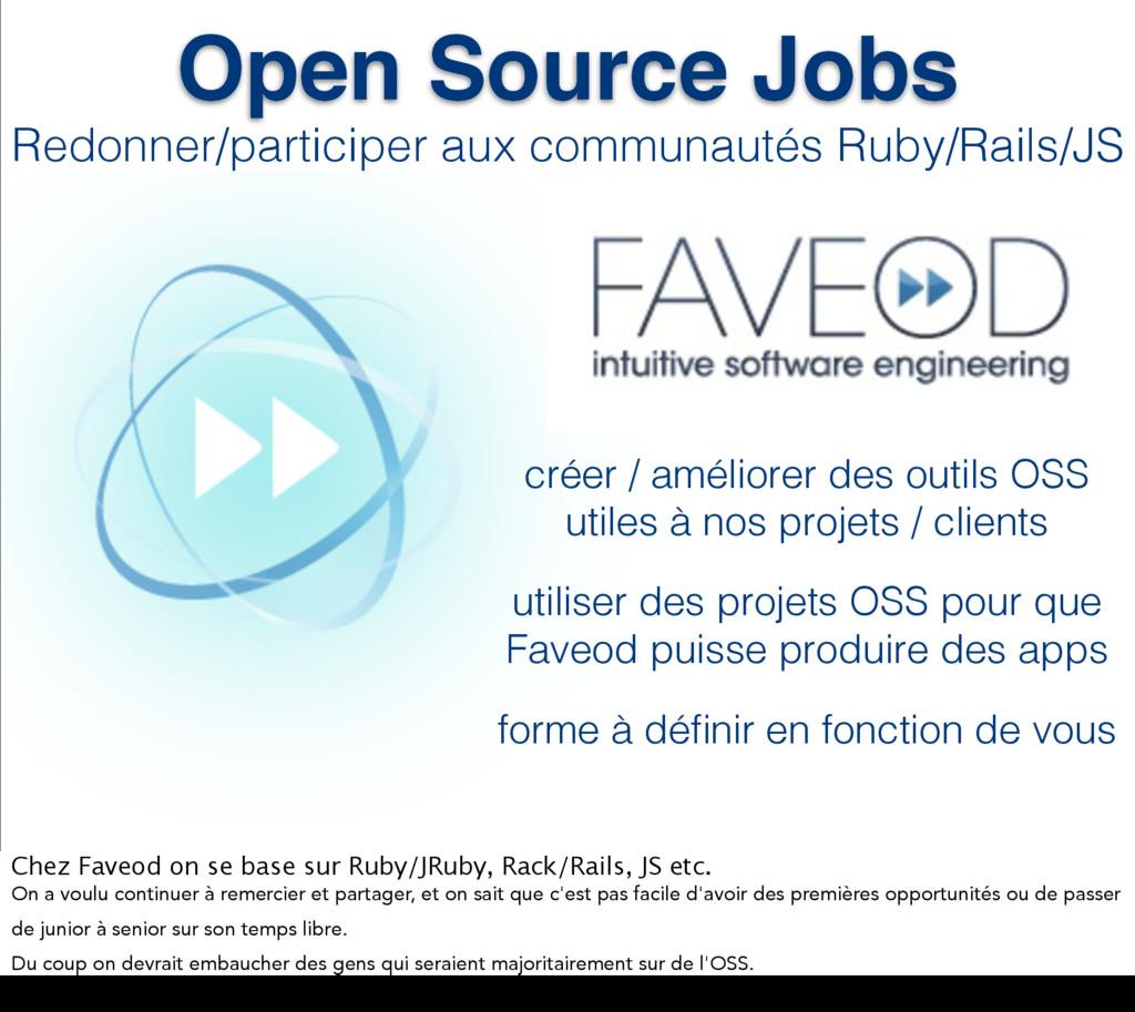 Open Source Jobs Redonner/participer aux commun...