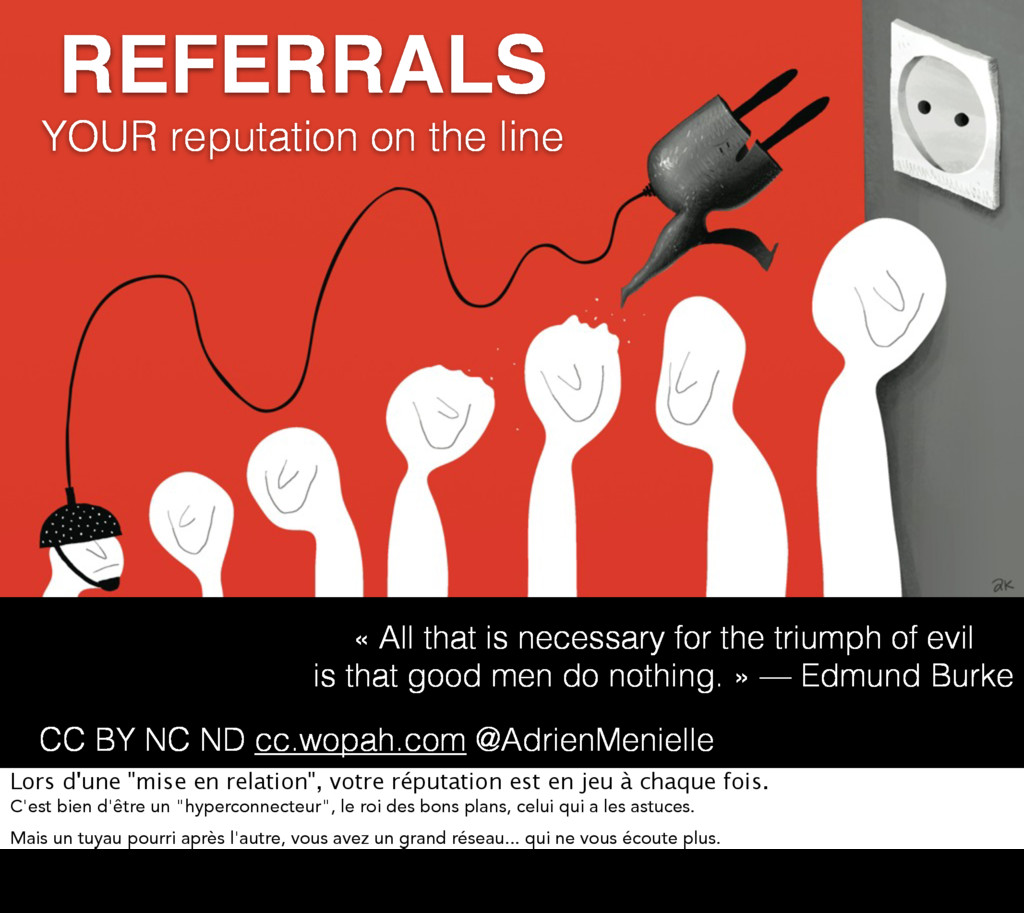 REFERRALS YOUR reputation on the line « All tha...