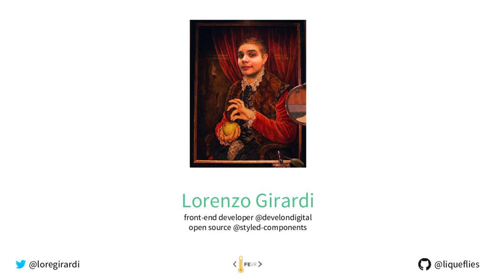 Lorenzo Girardi front-end developer @develondig...
