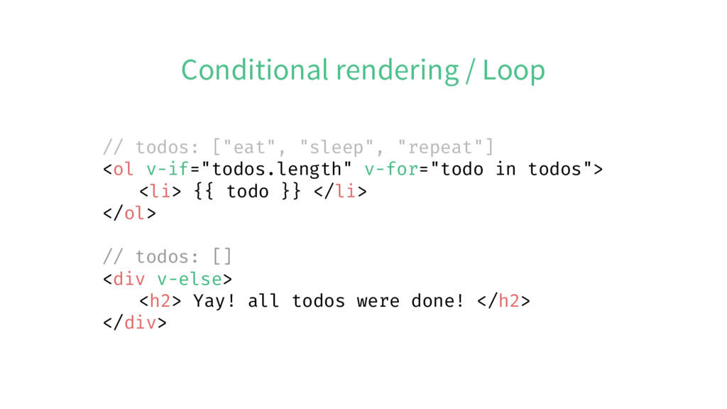 """Conditional rendering / Loop // todos: [""""eat"""", ..."""