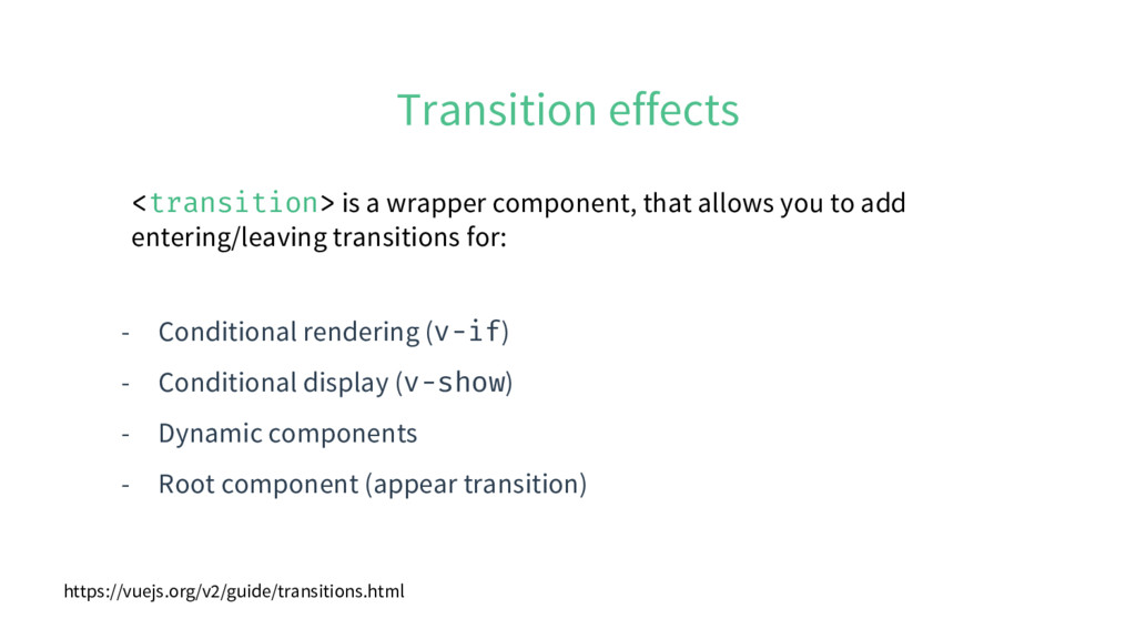 Transition effects - Conditional rendering (v-i...