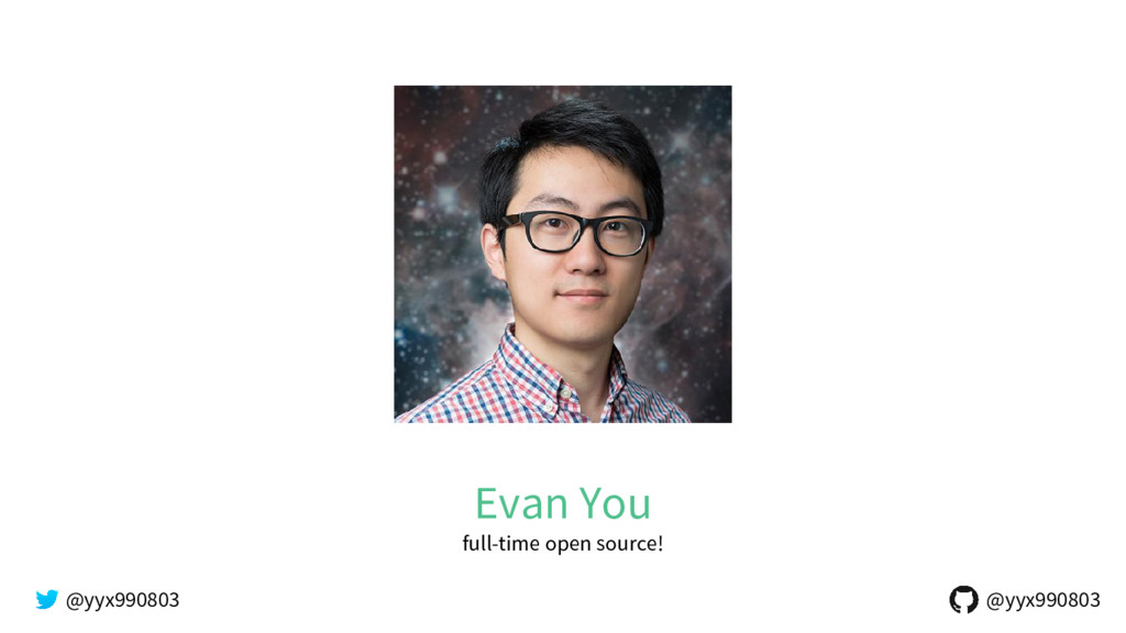 Evan You full-time open source! @yyx990803 @yyx...
