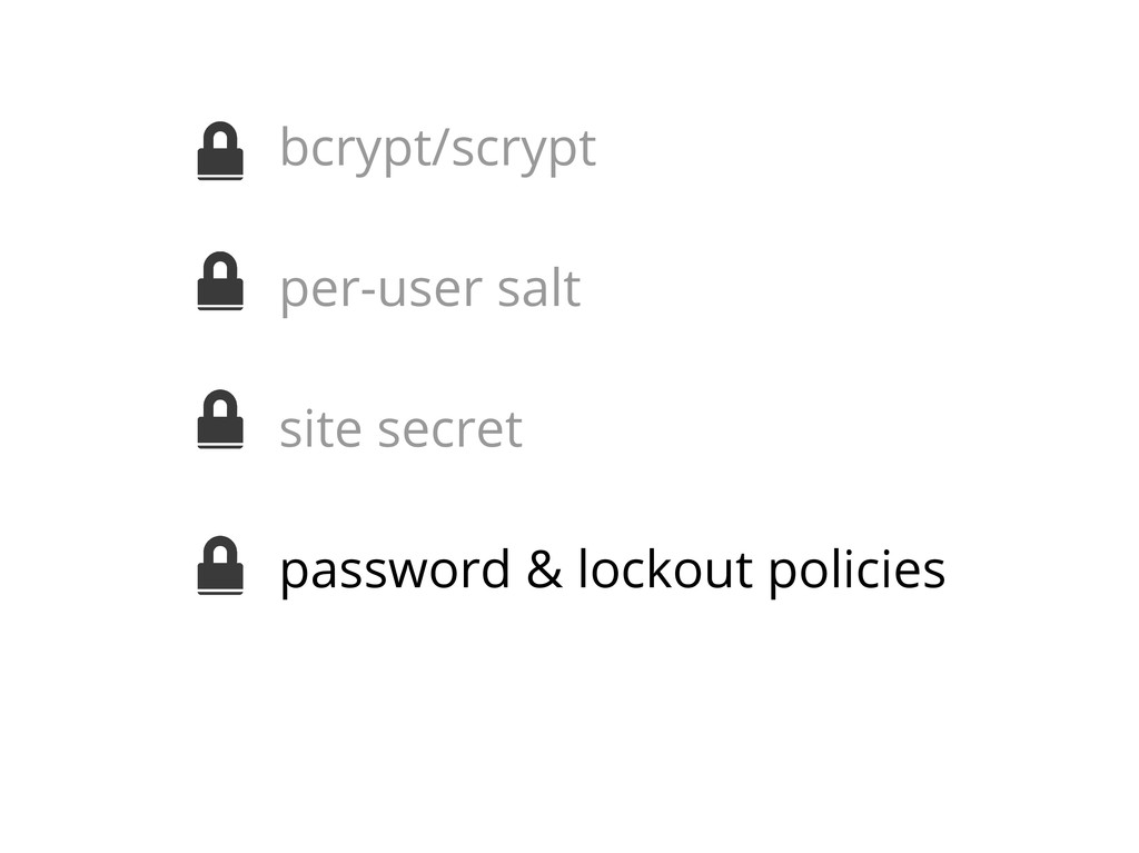 bcrypt/scrypt per-user salt site secret passwor...