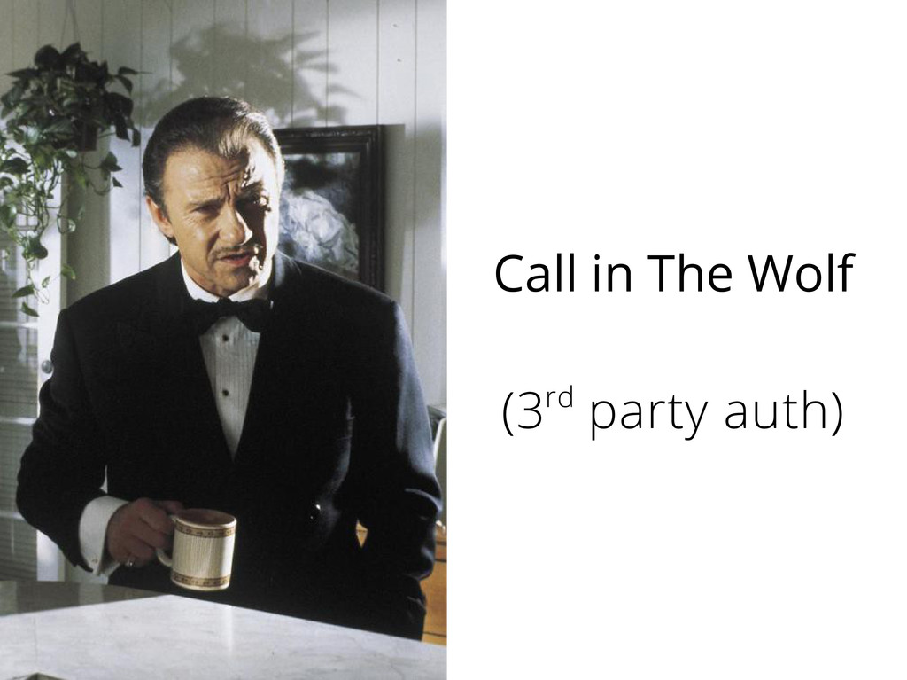 Call in The Wolf (3rd party auth)