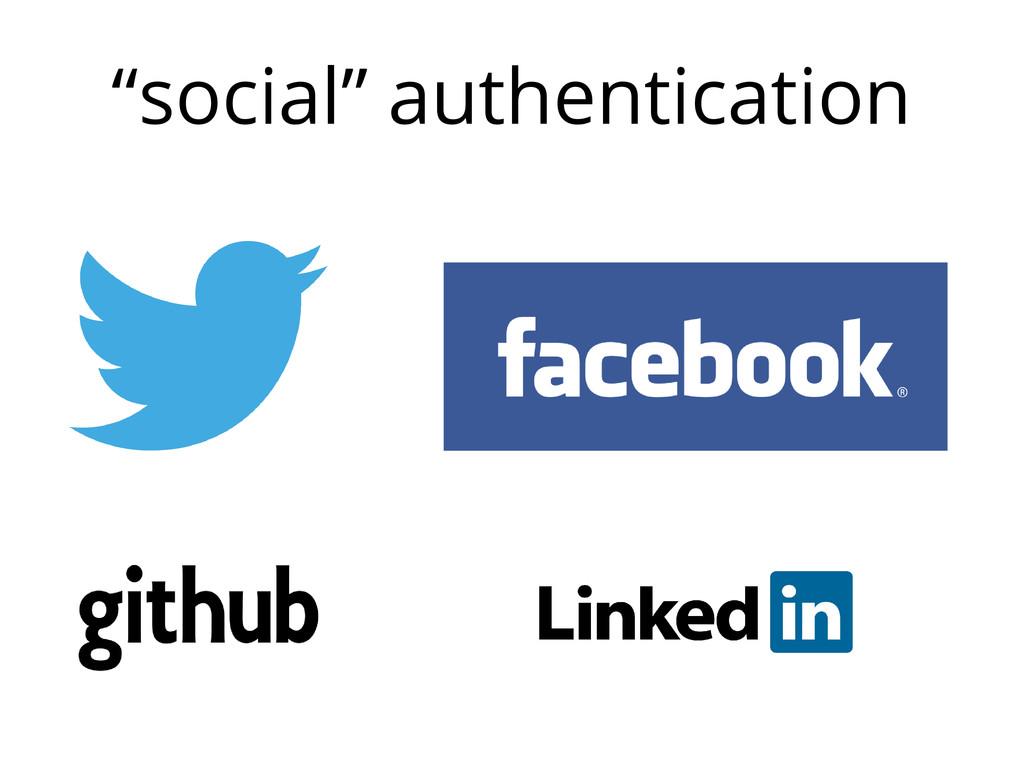 """social"" authentication"