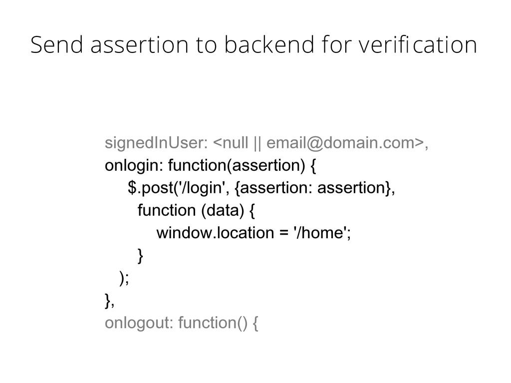 signedInUser: <null || email@domain.com>, onlog...