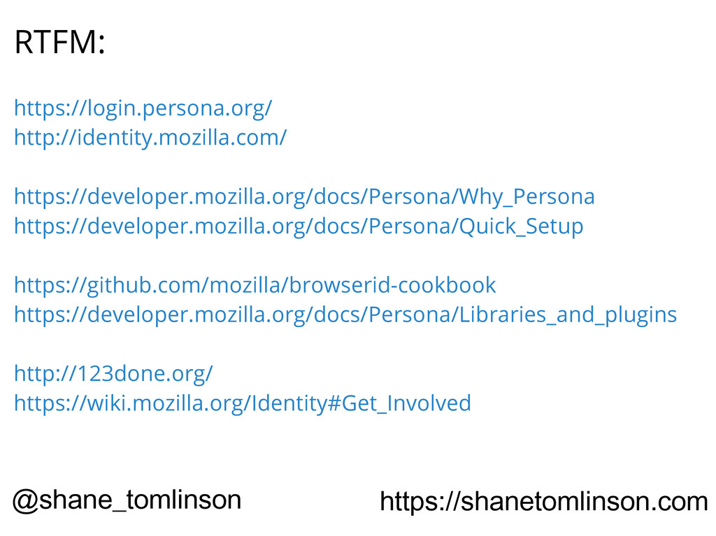 RTFM: https://login.persona.org/ http://identit...