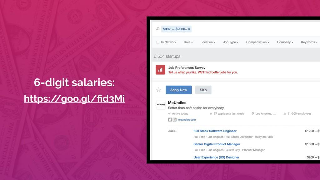 6-digit salaries: https:/ /goo.gl/fid3Mi