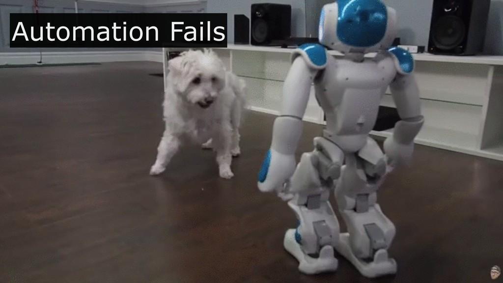 Automation Fails