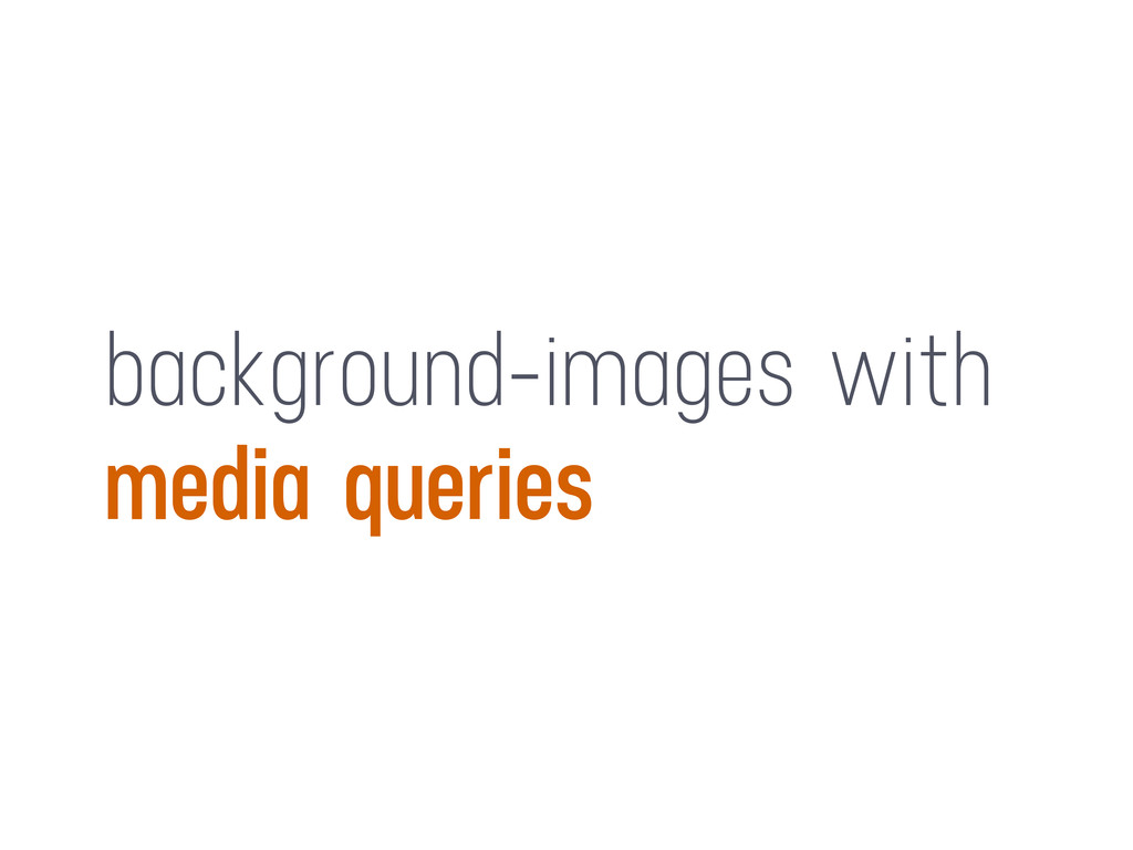 background-images with media queries