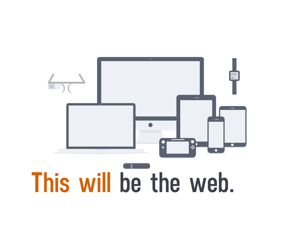 This will be the web.