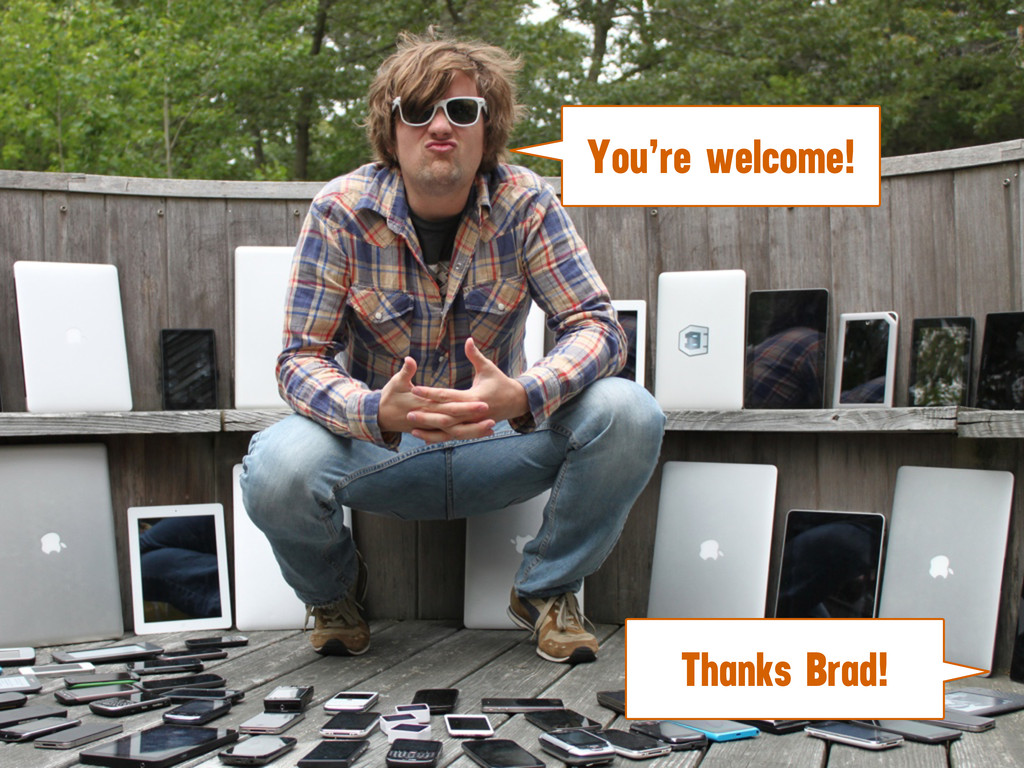 Thanks Brad! You're welcome!