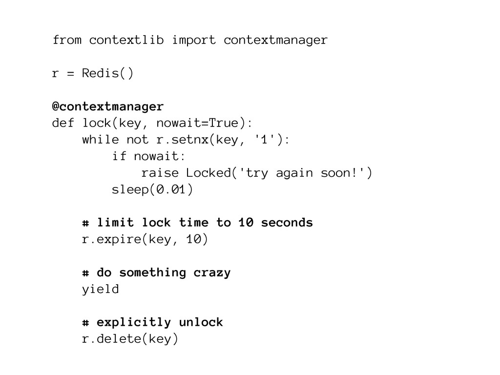 from contextlib import contextmanager ! r = Red...