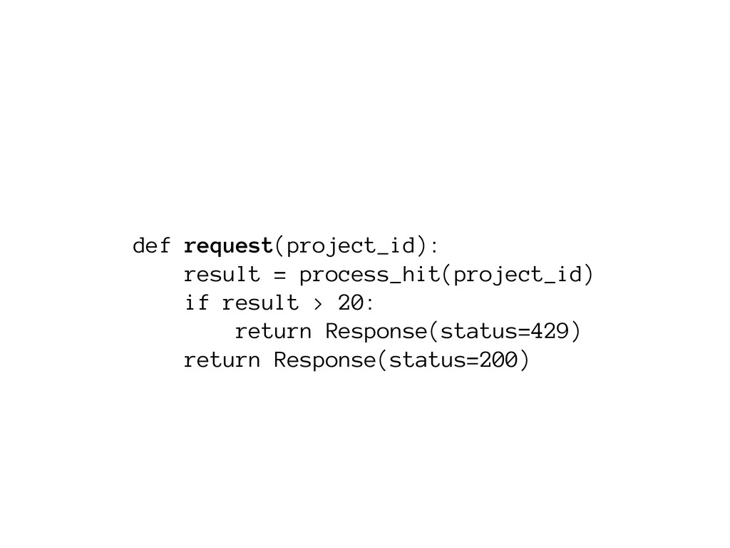 def request(project_id): result = process_hit(p...