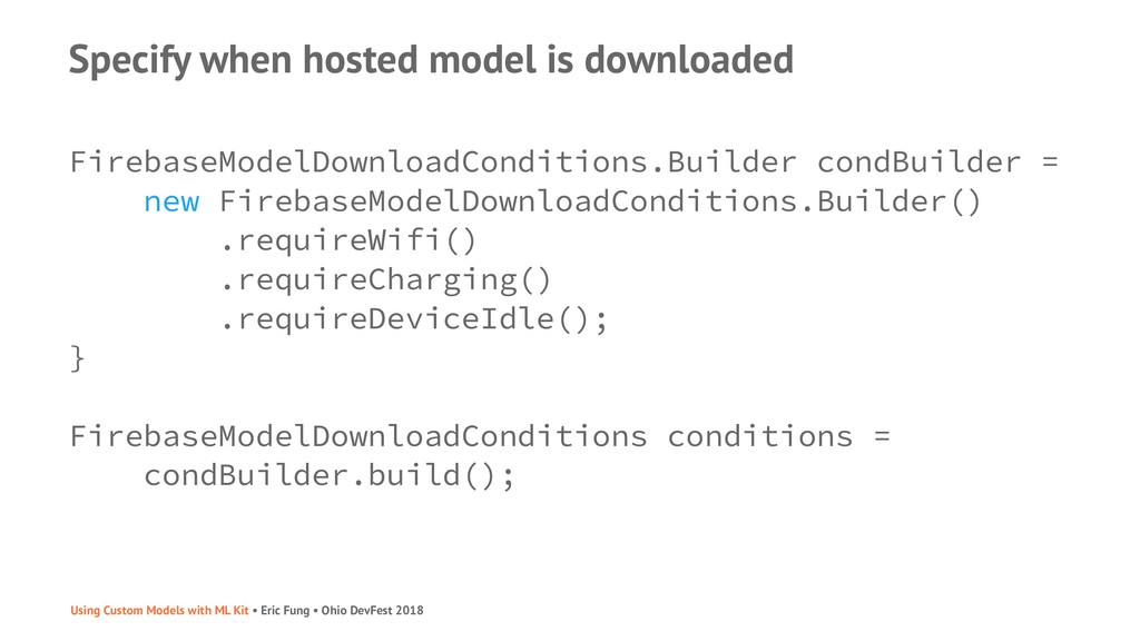 Specify when hosted model is downloaded Firebas...