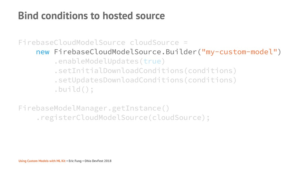 Bind conditions to hosted source FirebaseCloudM...