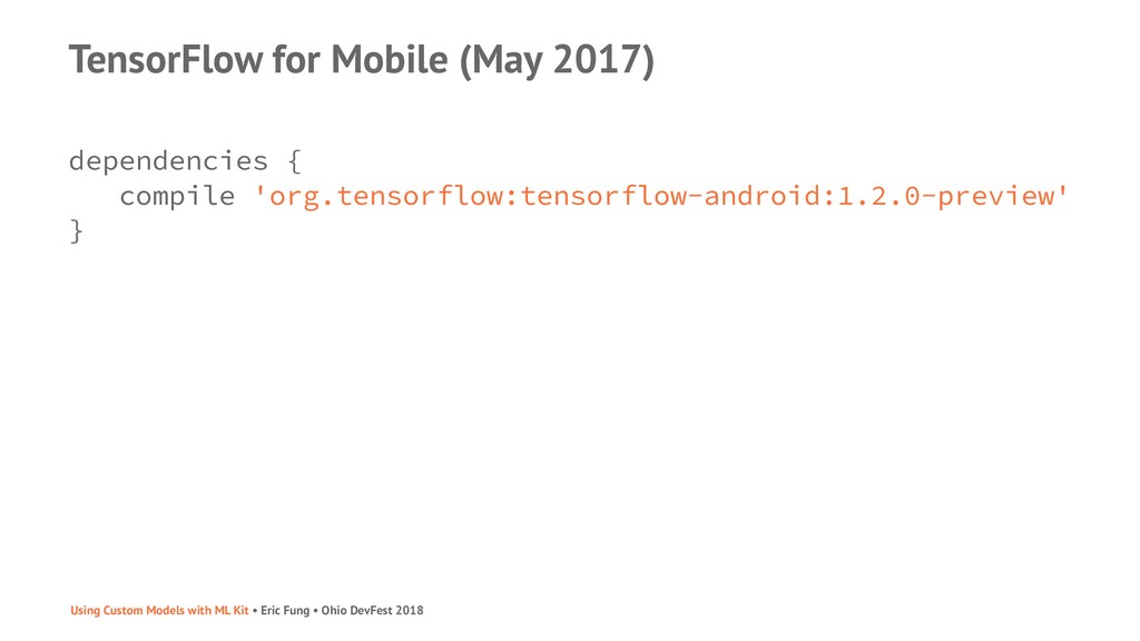 TensorFlow for Mobile (May 2017) dependencies {...