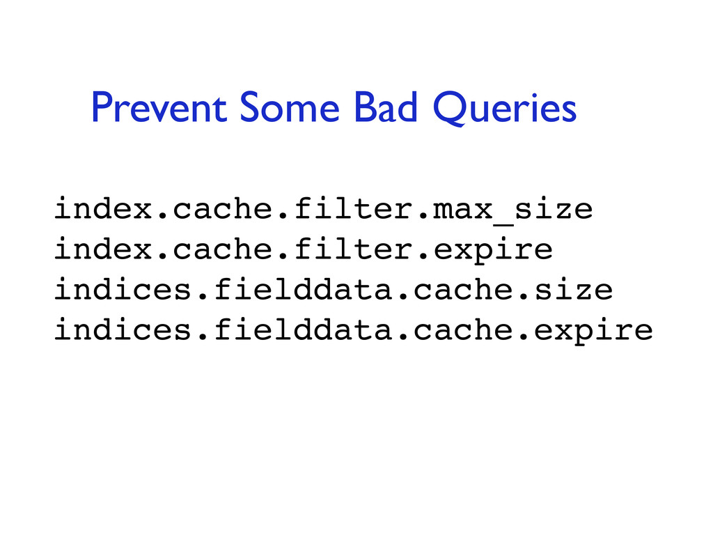 index.cache.filter.max_size index.cache.filter....