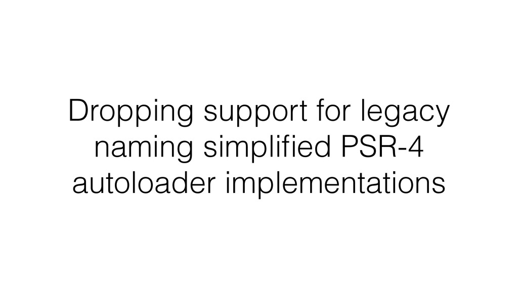 Dropping support for legacy naming simplified PS...