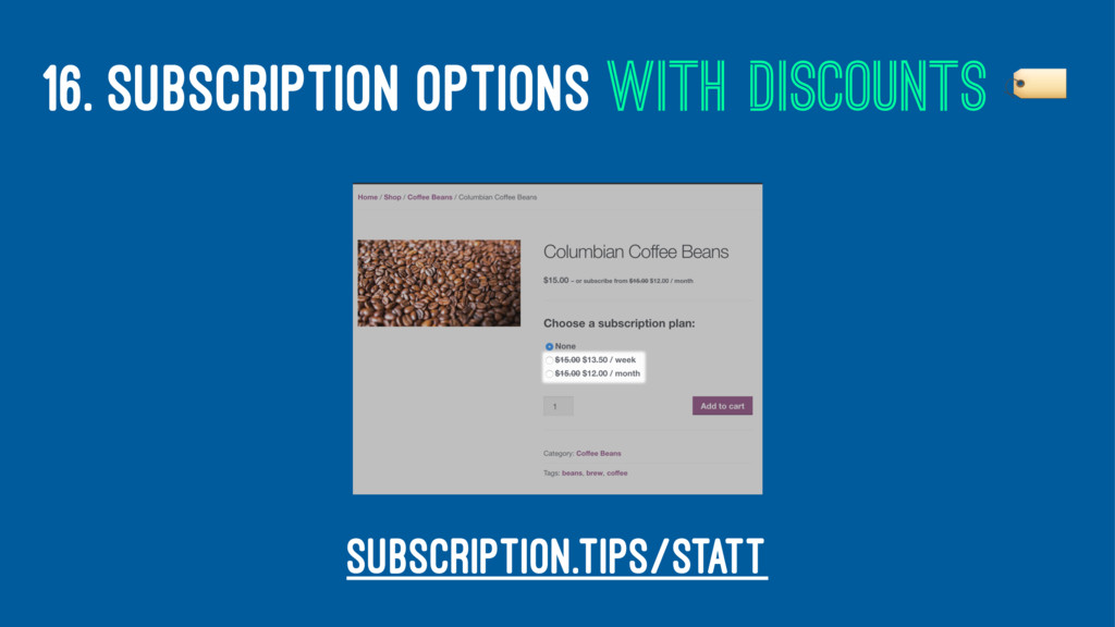 16. SUBSCRIPTION OPTIONS WITH DISCOUNTS ! subsc...