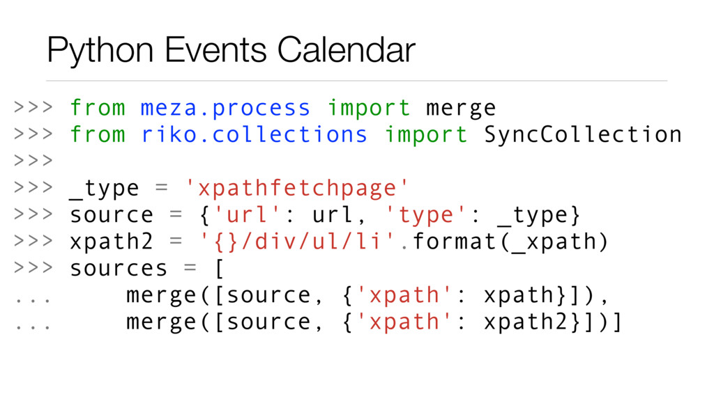 Python Events Calendar >>> from meza.process im...