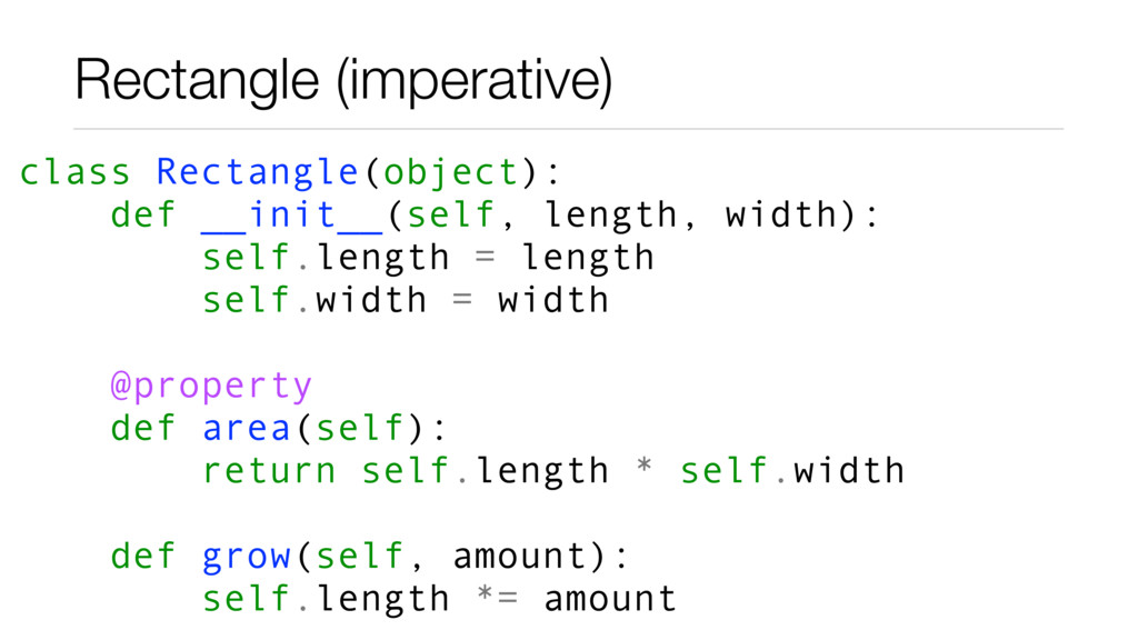 Rectangle (imperative) class Rectangle(object):...