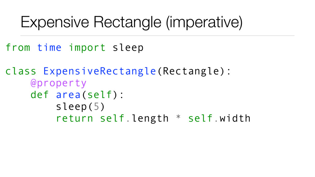 Expensive Rectangle (imperative) from time impo...