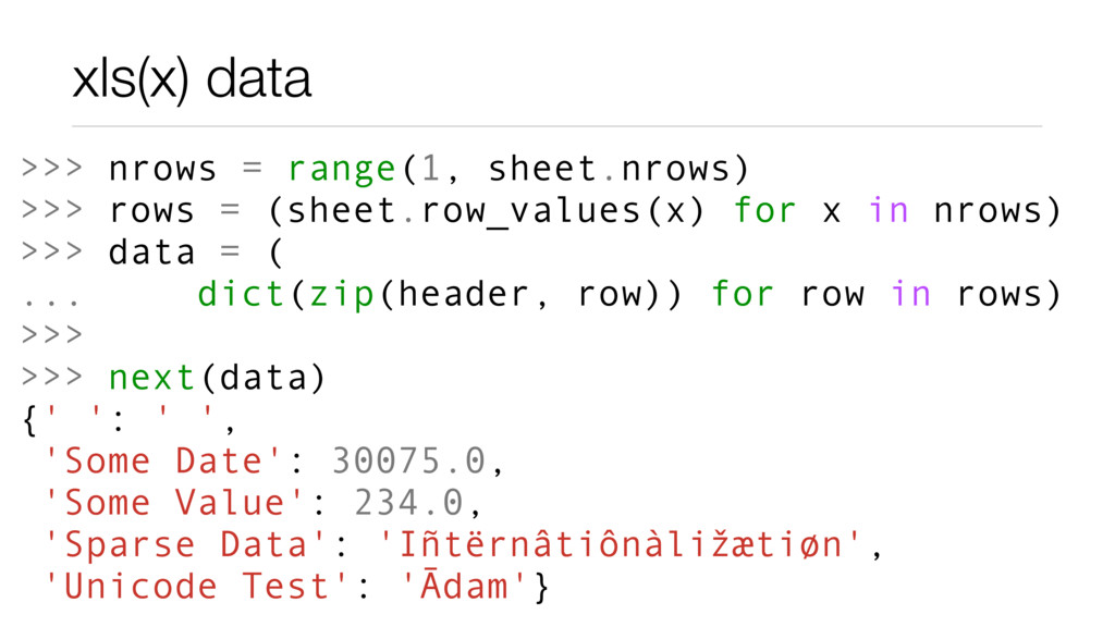 xls(x) data >>> nrows = range(1, sheet.nrows) >...