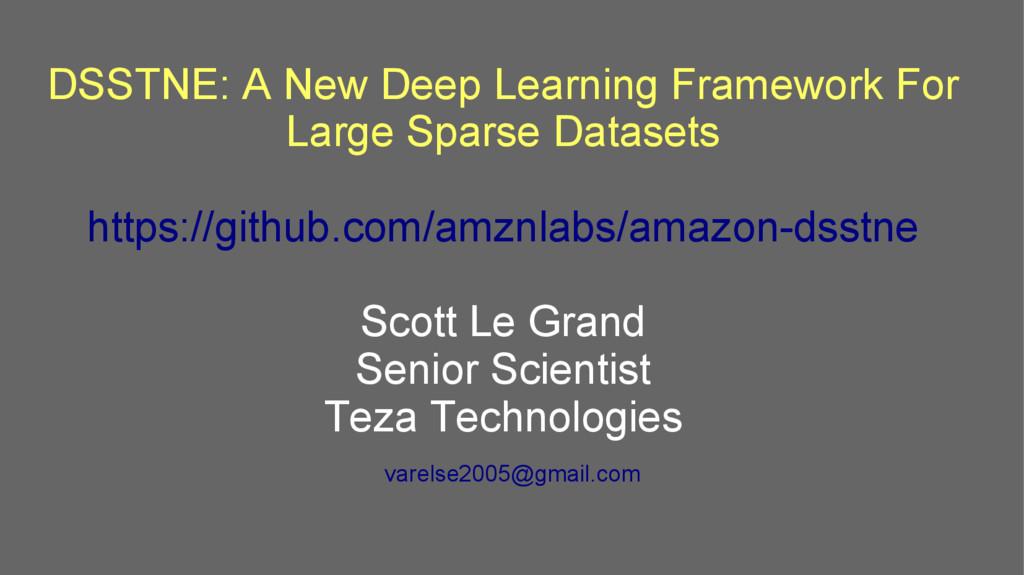 DSSTNE: A New Deep Learning Framework For Large...