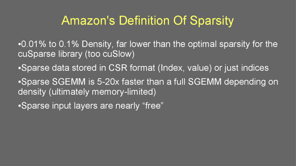Amazon's Definition Of Sparsity ● 0.01% to 0.1%...