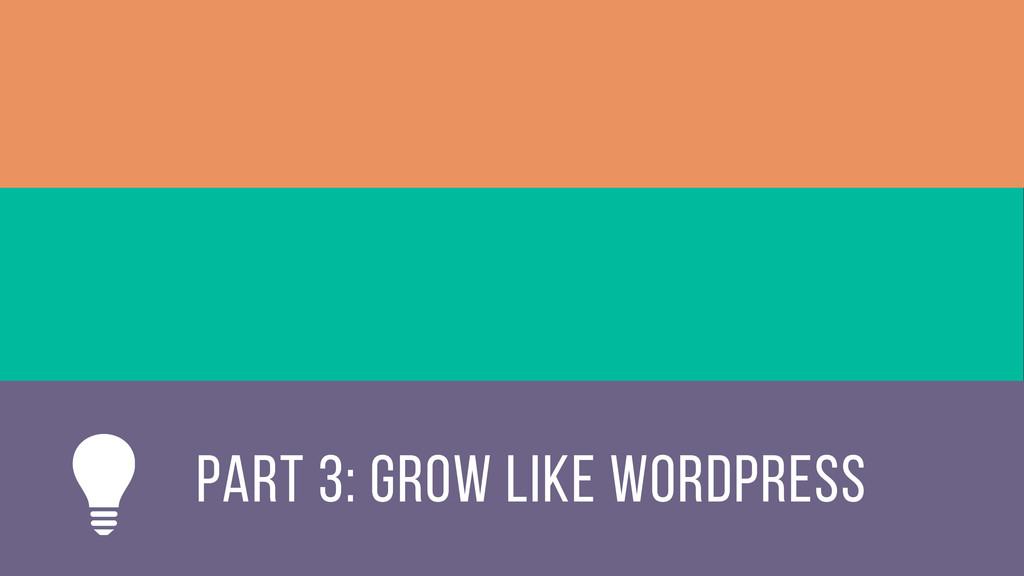 Part 3: grow like wordpress