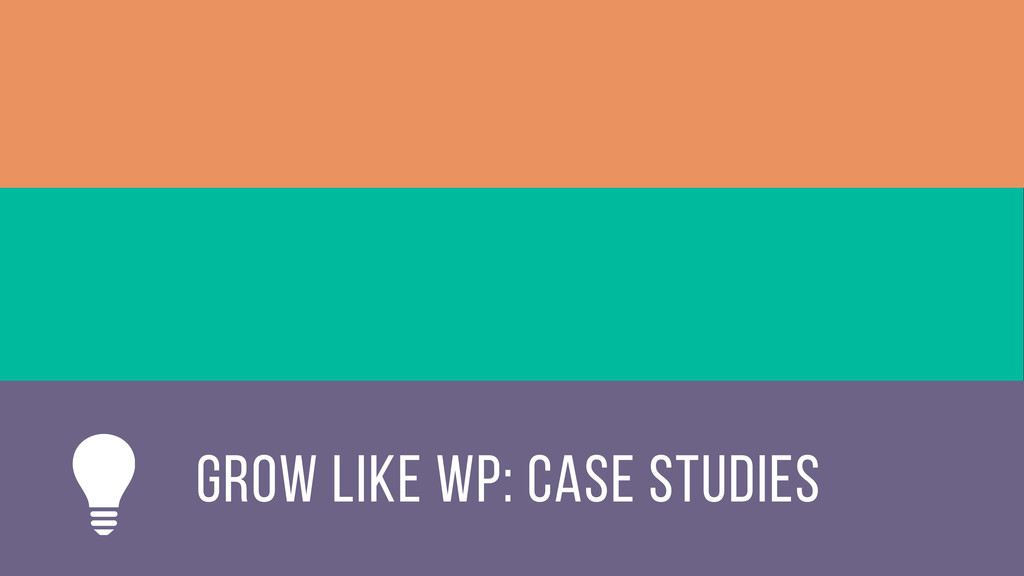 Grow like wp: Case Studies