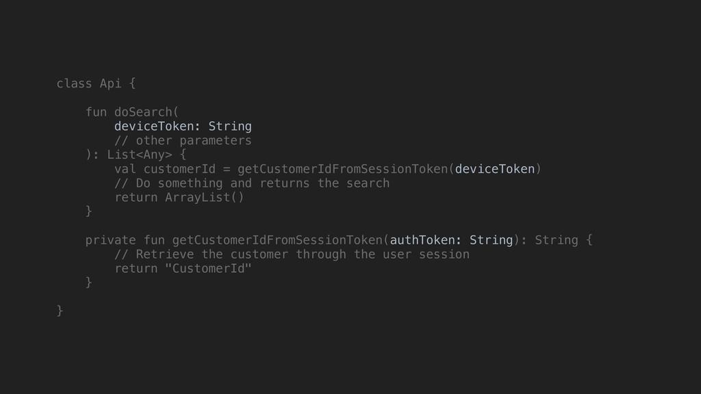 class Api { fun doSearch( deviceToken: String /...