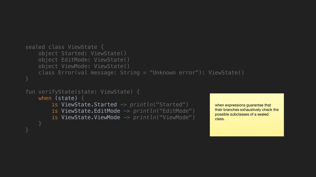 sealed class ViewState { object Started: ViewSt...